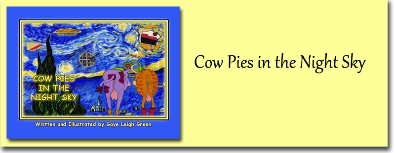 Cow Pies in the Night Sky